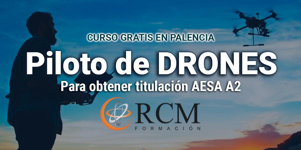 Curso gratis de piloto de drones en Palencia